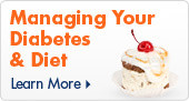 Managing Your  Diabetes  & Diet
